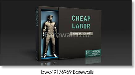 art print of cheap labor barewalls posters prints bwc49176969