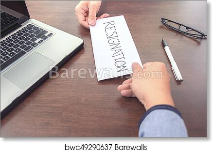 Art Print Of Image Of Businessman Hand Sending A Resignation Letter