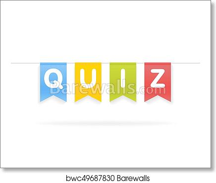 Vector illustration of Quiz word on pennants on rope art print poster