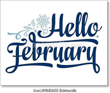 Hello February card  Holiday decor  Lettering art print poster