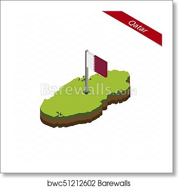 Qatar Isometric map and flag. Vector Illustration, Art Print ...