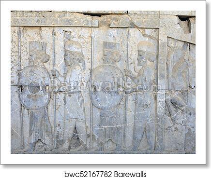 Persian Warriors Armed Bas Relief In Xerxes Palace Persepolis Iran Art Print Barewalls Posters Prints Bwc52167782