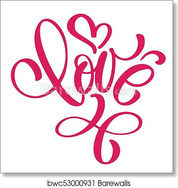 Art print of handwritten inscription love and heart happy valentines art print of handwritten inscription love and heart happy valentines day card romantic quote for design greeting cards tattoo holiday invitations m4hsunfo