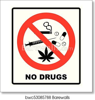no drugs allowed no capsule marijuana cannabis tobacco cocaine and other drugs red forbidden symbol vector prohibited illustration isolated on white art print barewalls posters prints bwc53085788 no drugs allowed no capsule marijuana cannabis tobacco cocaine and other drugs red forbidden symbol vector prohibited illustration isolated on