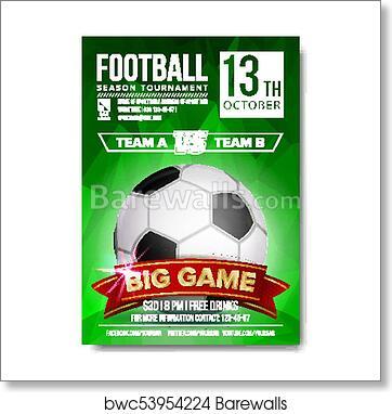 Soccer Poster Vector Football Ball Design For Sport Bar Promotion Tournament Championship Flyer Design Football Club Academy Flyer Invitation Illustration Art Print Barewalls Posters Prints Bwc53954224
