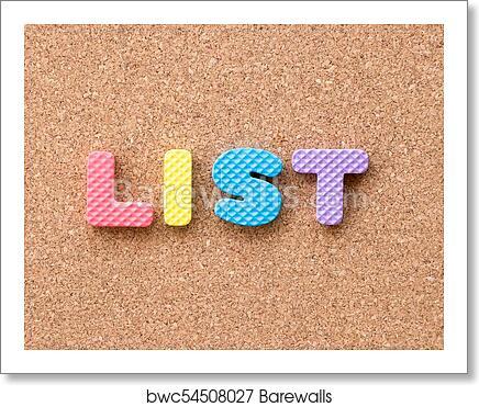 Art Print Of Color Toy Foam Alphabet In Word List On Cork Board Background