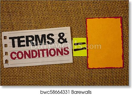Art Print Of Handwriting Text Writing Terms And Conditions Concept Meaning Legal Law Agreement Disclaimer Restrictions Settlement Jute Sack Deck White Page