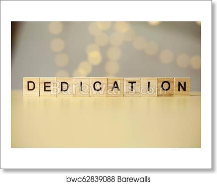 Dedication Motivational Words Quotes Concept Art Print Barewalls
