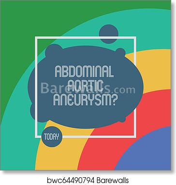 Handwriting Text Abdominal Aortic Aneurysmquestion Concept Meaning Getting To Know The Enlargement Of Aorta Asymmetrical Blank Oval Photo Abstract