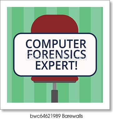 Handwriting Text Writing Computer Forensics Expert Concept Meaning Harvesting And Analysing Evidence From Computers Blank Rectangular Shape Sticker Sitting Horizontally On A Swivel Chair Art Print Barewalls Posters Prints Bwc64621989