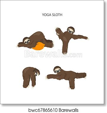 Sloth Yoga Collection Funny Cartoon Animals In Different Postures Set Art Print Barewalls Posters Prints Bwc67865610