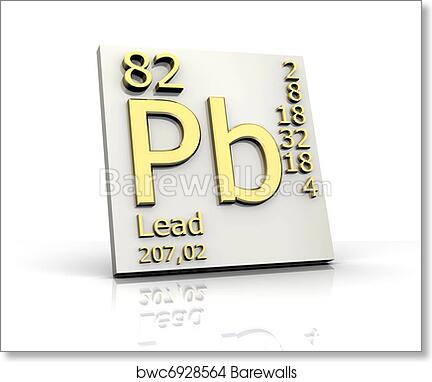 Art Print Of Lead Form Periodic Table Of Elements Barewalls