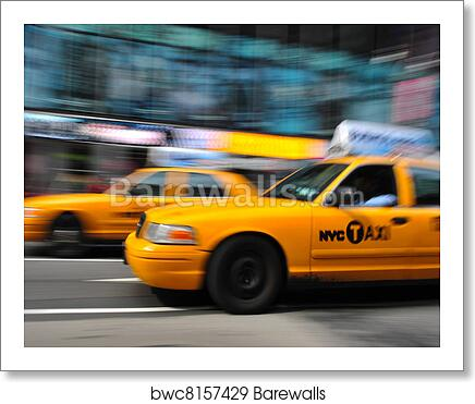 Poster New York Taxi.Blurry Taxi New York Art Print Barewalls Posters Prints