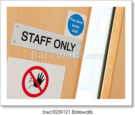 Staff Only Signs At Laboratory Art Print Barewalls Posters Prints Bwc9239121