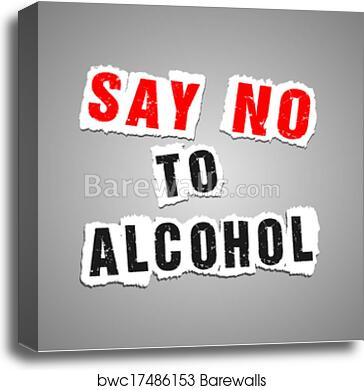 canvas print of say no to alcohol poster barewalls posters
