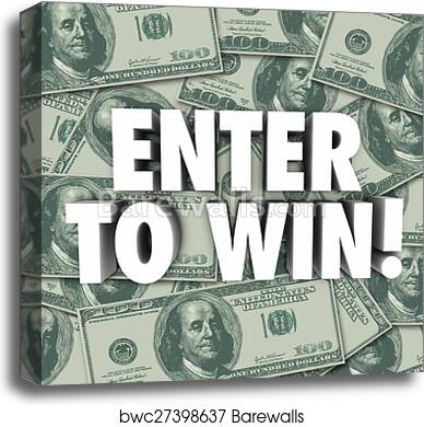 Enter To Win Money Dollars Background Contest Raffle Prize Award canvas  print