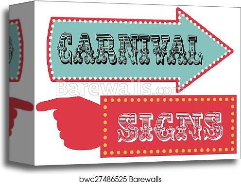 canvas print of carnival sign template direction signs barewalls