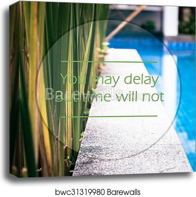 Canvas Print Of Meaningful Quotes On Swimming Pool Barewalls