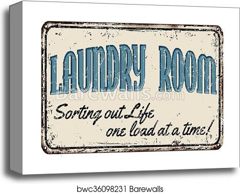 Laundry Room Rusty Metal Sign Canvas Print