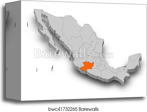 Canvas Print of Map - Mexico, Michoacan - 3D-Illustration ...