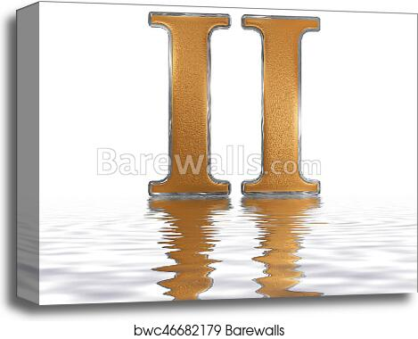 Roman Numeral Ii Duo 2 Two Reflected On The Water Surface
