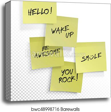 graphic about Editable Post It Note Template identify Wake up, be incredible, o, smile, your self rock - mounted of inspirational sticky notes. Vector editable template upon clear history. canvas print