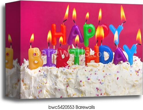 Canvas Print Of Happy Birthday Cake
