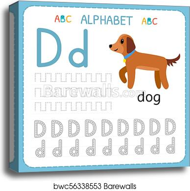 Alphabet Tracing Worksheet For Preschool And Kindergarten. Writing Practice  Letter D. Exercises For Kids, Canvas Print Barewalls Posters & Prints  Bwc56338553