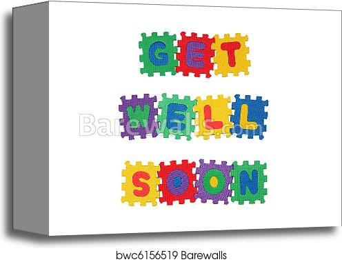 canvas print of get well soon