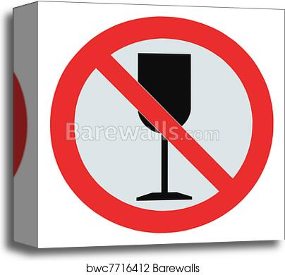 No alcohol sign, isolated drink prohibition zone crossed goblet signage,  drinking is not permitted canvas print